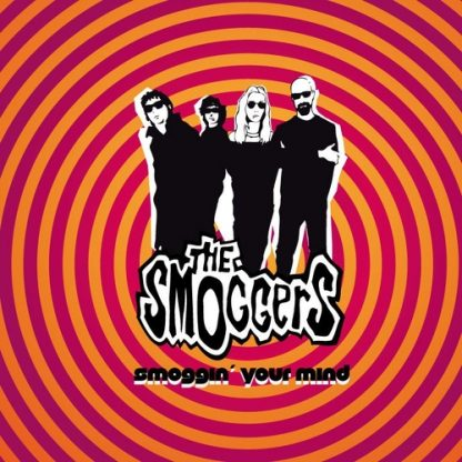 """THE SMOGGERS - Smoggin' Your Mind 10"""""""