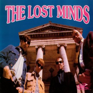 THE LOST MINDS - Now I'm Alone / You Cry 7""