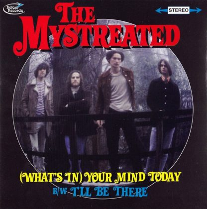 """THE MYSTREATED - What's on your Mind 7"""""""