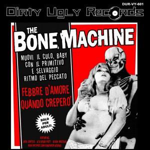 "THE BONE MACHINE / BAMA LAMAS - Split 7"""