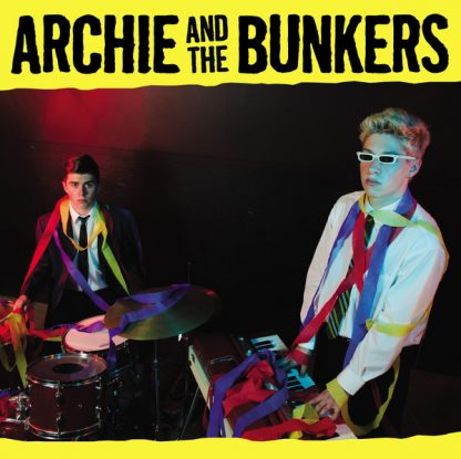 ARCHIE AND THE BUNKERS - Sally Lou CD cover