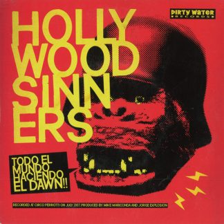 """HOLLYWOOD SINNERS / THE URGES - Split 7"""""""