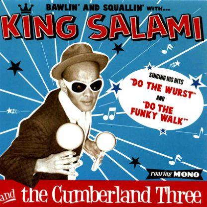 "KING SALAMI & THE CUMBERLAND THREE - Do the Wurst 7"""