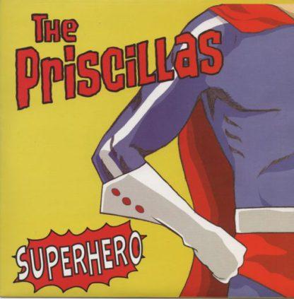 "THE PRISCILLAS - Superhero 7"""