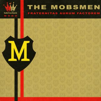 THE MOBSMEN - Fraternitas Aurum Factorem CD