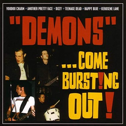 DEMONS - ...Come Burst!ng Out! CD