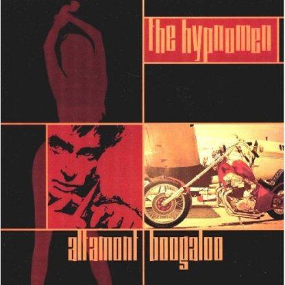"THE HYPNOMEN - Altamont Boogaloo / Shake 7"""