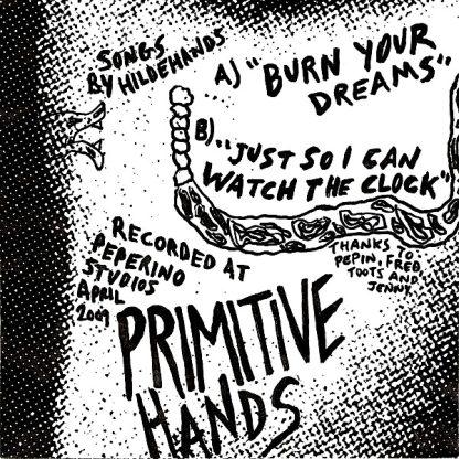 "PRIMITIVE HANDS - Burn Your Dreams 7"" back"