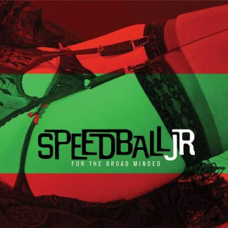 SPEEDBALL JR - For The Broad Mind CD
