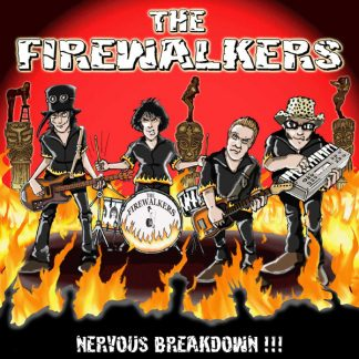 FIREWALKERS, The - Nervous Breakdown!!! CD