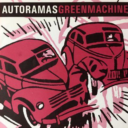 "AUTORAMAS / GREEN MACHINE - Split 7"""