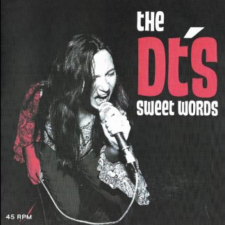 THE DT's - Sweet Words 7""