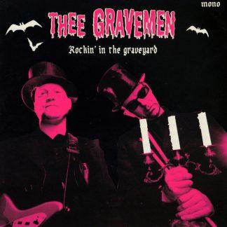 "THEE GRAVEMEN - Rockin' in the Graveyard 7"""