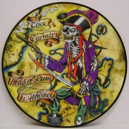 THEE CORSAIRS - Tales Of Rum And Whiskey LP Picture-Disc
