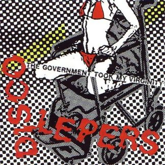DISCO LEPERS - The Government Took My Virginity 7""