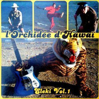 """L'ORCHIDÉE D'HAWAÏ - Eleki Vol.1 - 7"""""""