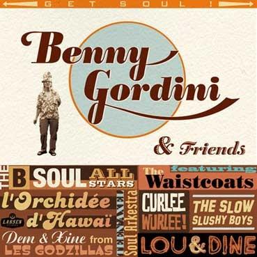 BENNY GORDINI & FRIENDS - Get A Soul LP
