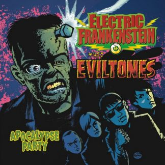 ELECTRIC FRANKENSTEIN / THEE EVILTONES - Apocalypse Party LP