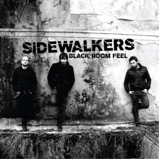 SIDEWALKERS - Black Room Feel CD