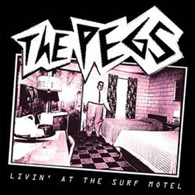 THE PEGS - Livin' At The Surf Motel 7""