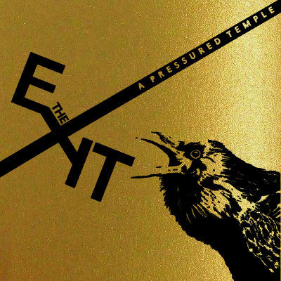 """THE EXIT - A Pressured Temple 7"""" (Gold Cover Art)"""