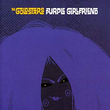 THE GOLDSTARS - Purple Girlfriend CD