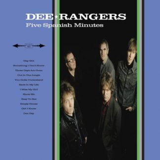 DEE RANGERS - Five Spanish Minutes CD