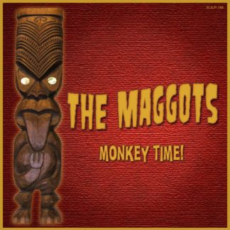 THE MAGGOTS - Monkey Time! CD