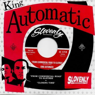 KING AUTOMATIC - From Commercial Road to Elstree 7""