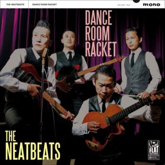 THE NEATBEATS - Dance Room Racket LP