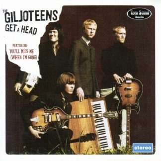 THE GILJOTEENS - Get A Head CD
