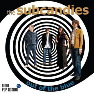 THE SUBCANDIES - Out Of The Blue LP