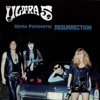 ULTRA 5, The - Ultra Psychotic Resurrection 7""