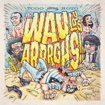 WAU Y LOS ARRRGHS - Tudo Roto LP