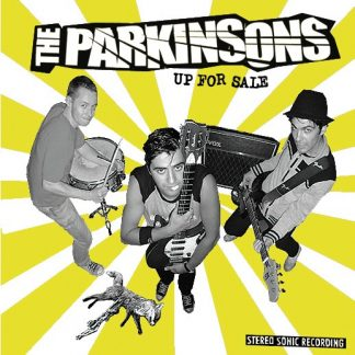 THE PARKINSONS - Up For Sale 7""