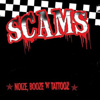 THE SCAMS - Noize, Booze 'N' Tattooz CD