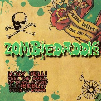 THE ZOMBIEDADDYS - 12 Letters From The Dead CD