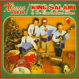 "KING SALAMI & THE CUMBERLAND - Xmas A Go Go 7"""