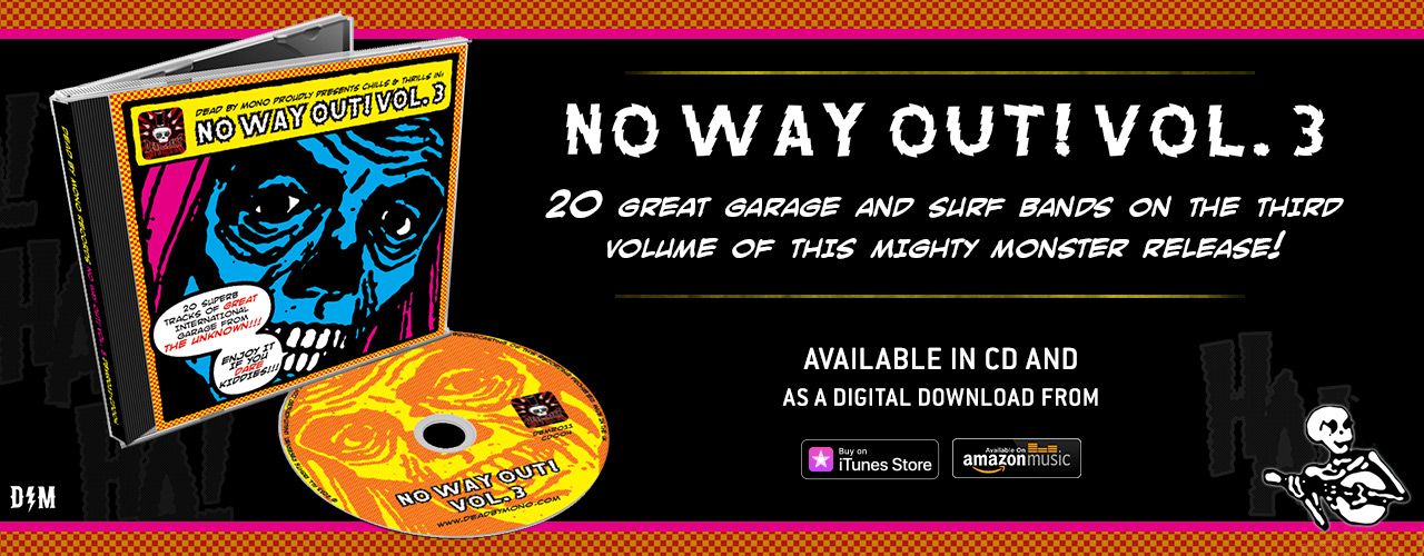 Dead by Mono Records No Way Out! compilation Volume 3 CD