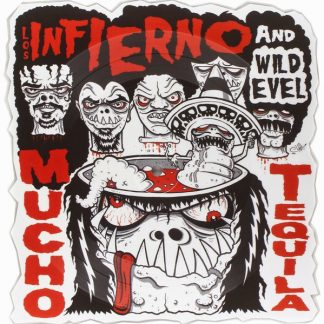 WILD EVEL AND LOS INFIERNO - Mucho Tequila 10""