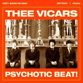 THEE VICARS - Psychotic Beat! LP