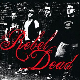THE REBEL DEAD - Self Titled CD