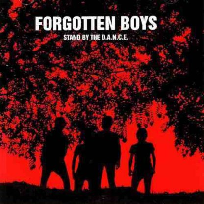 FORGOTTEN BOYS - Stand by the D.A.N.C.E CD