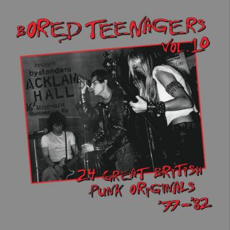 VA: BORED TEENAGERS Volume 10: 16 Great British Punk Originals '77-'82 LP