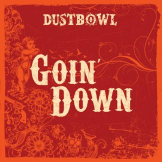 Dustbowl - Goin' Down CD