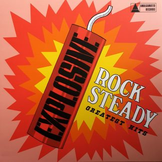VA: Explosive Rock Steady (Greatest Hits) LP
