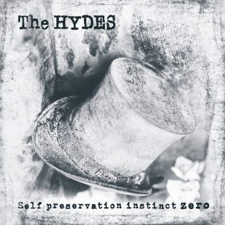THE HYDES - Self Preservation Instinct Zero LP
