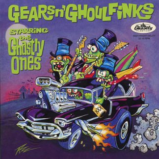 THE GHASTLY ONES - Gears N' Ghoulfinks 7""