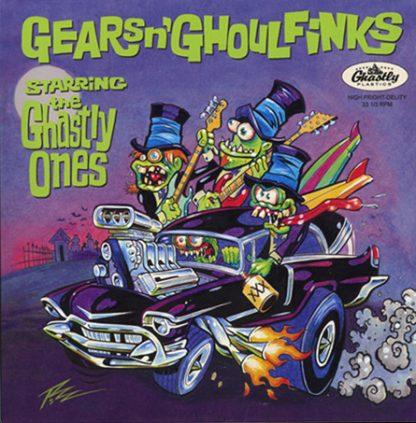 """THE GHASTLY ONES - Gears N' Ghoulfinks 7"""""""