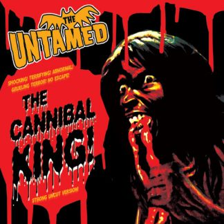 """THE UNTAMED - Cannibal King 7"""""""
